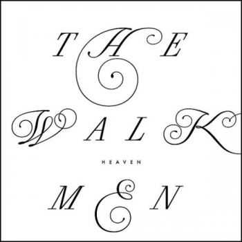 The Walkmen - Heaven (2012)