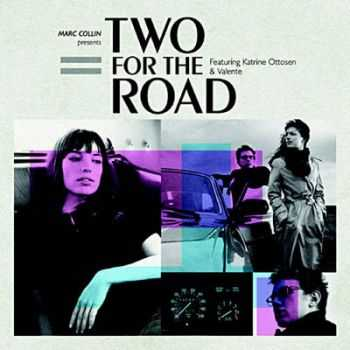 Marc Collin - Two For The Road (2007)