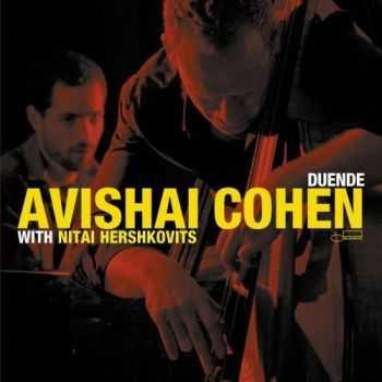 Avishai Cohen - Duende (with Nitai Hershkovits) (2012)