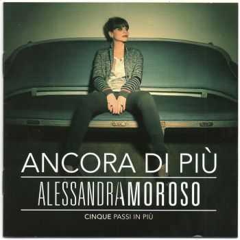 Alessandra Amoroso - Ancora Di Piu Cinque Passi In Piu (2012)