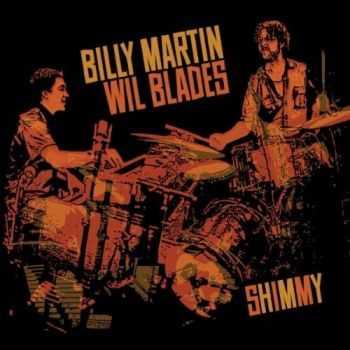 Billy Martin & Will Blades - Shimmy (2012)