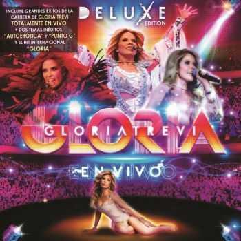 Gloria Trevi – Gloria En Vivo (Deluxe Edition) (2012)