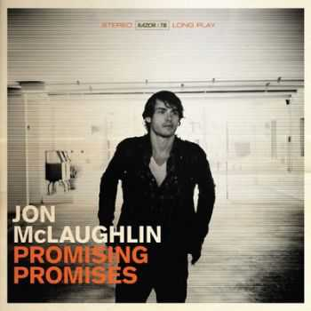 Jon McLaughlin - Promising Promises [Deluxe Edition] (2012)