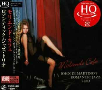 John Di Martino's Romantic Jazz Trio - Moliendo Cafe (2009)