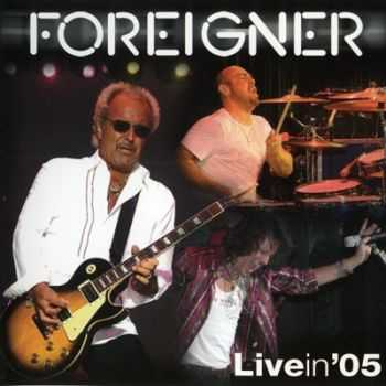 Foreigner - Live in '05 (2006) (Lossless)