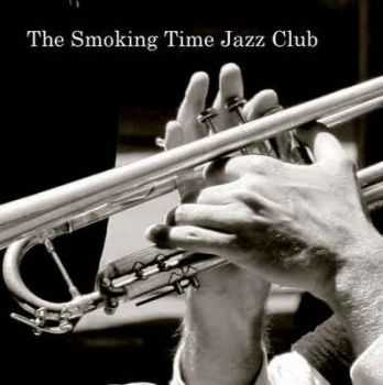 Smoking Time Jazz Club - The Smoking Time Jazz Club (2010)