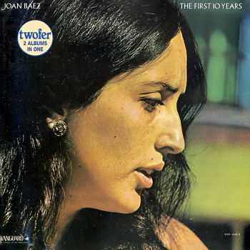 Joan Baez - The First 10 Years (1987)