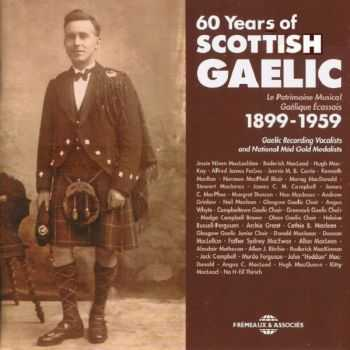VA - 60 Years of Scottish Gaelic 1899-1959 (2012)