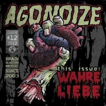 Agonoize - Wahre Liebe (2012)