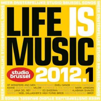 VA - Life Is Music 2012.1 (2012)