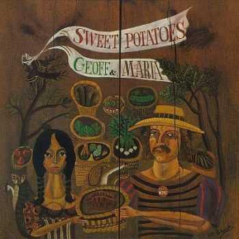 Geoff & Maria Muldaur - Sweet Potatoes (1971)