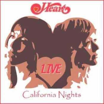 Heart - California Nights (1978)