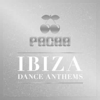 VA - Pacha Ibiza Dance Anthems (2012)