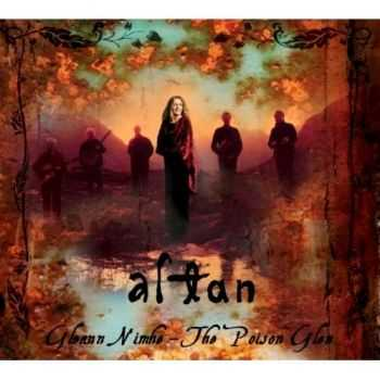 Altan - Gleann Nimhe – The Poison Glen (2012)