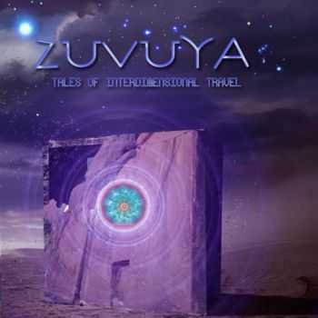 ZuVuYa – Tales Of InterDimensional Travel (2012)