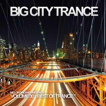VA - Big City Trance Volume 30 (2012)