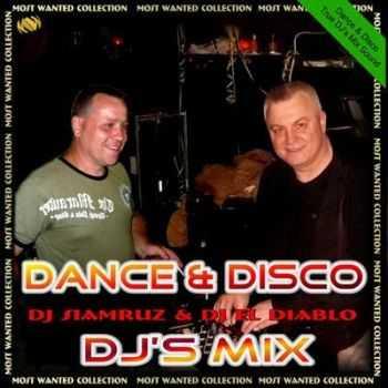 DJ Siamruz & DJ El Diablo - Dance & Disco DJs Mix (2010)