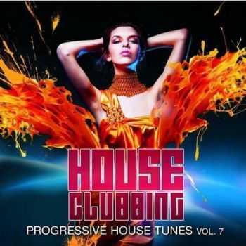 VA - House Clubbing Vol.7: Progressive House Tunes (2012)