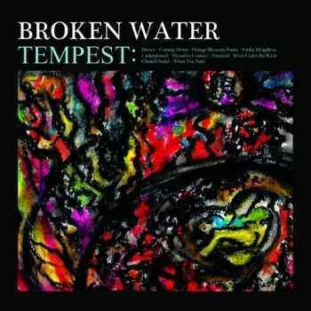 Broken Water - Tempest (2012)
