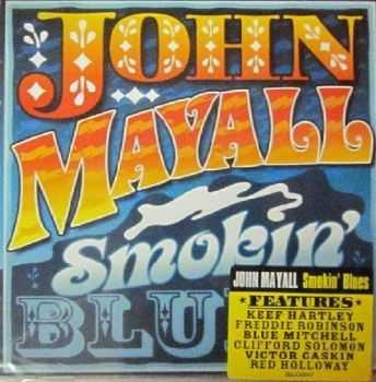 John Mayall - Smokin' Blues (2012)