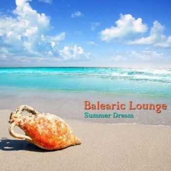 VA - Balearic Lounge Summer Dream (2012)