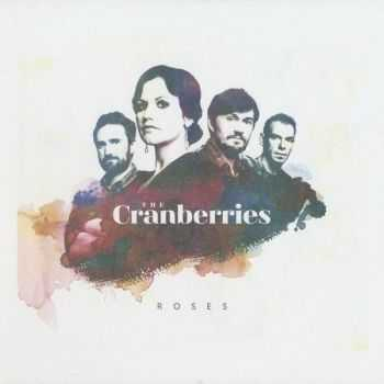 The Cranberries - Roses [2CD Deluxe Edition] (2012) HQ