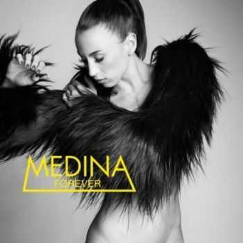 Medina - Forever (2012)