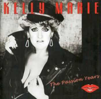 Kelly Marie ‎– The Passion Years (2012)
