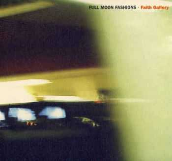 Full Moon Fashions - Faith Gallery (1997)