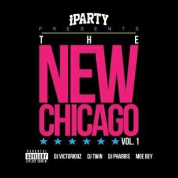 Various Artists - The New Chicago Vol 1 (2012)