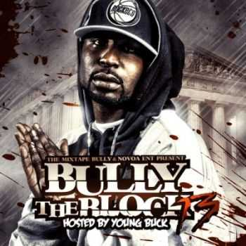 Various Artists - Bully The Block 13 (2012)