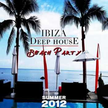 VA - Ibiza Deep House Beach Party (Summer 2012) (2012)
