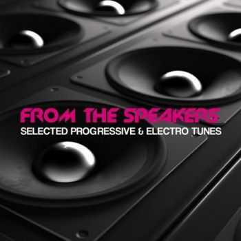 VA - From the Speakers: Selected House & Progressive Collection (2012)