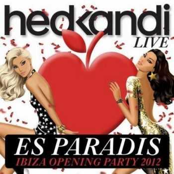 VA - Hed Kandi Live Es Paradis Ibiza Opening Party 2012 (2012)