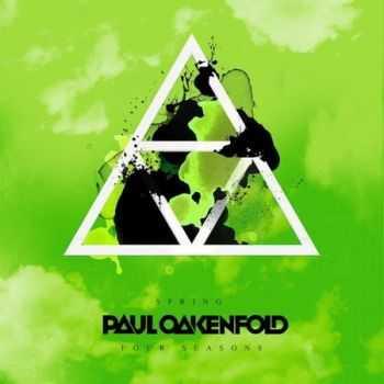 Paul Oakenfold: Four Seasons - Spring (2012)