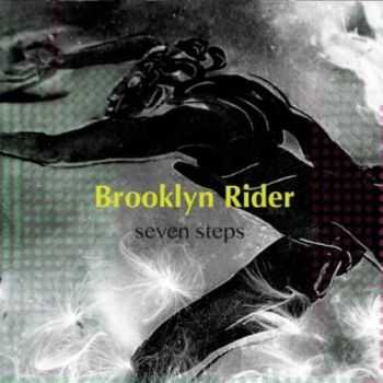 Brooklyn Rider - Seven Steps (2012)