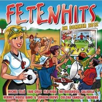 VA - Fetenhits EM Sommer 2012 (2012)