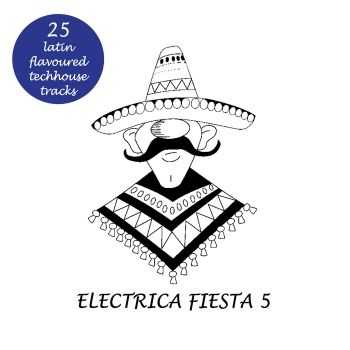 VA - Electrica Fiesta 5: Latin Flavoured Techouse Tracks (2012)