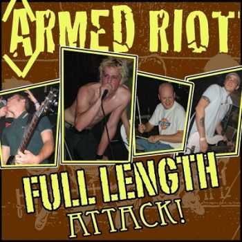 Armed Riot - Full length attack (2012)