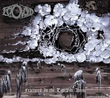 Ectovoid - Fractured In The Timeless Abyss (2012)