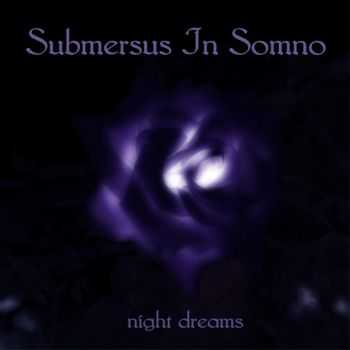 Submersus In Somno - Night dreams (2012)