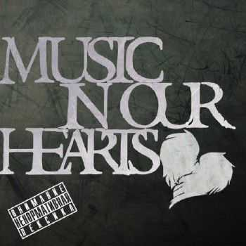 MUSIC IN OUR HEARTS (2012)