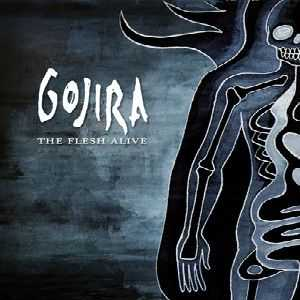 Gojira  - The Flesh Alive  (2012)
