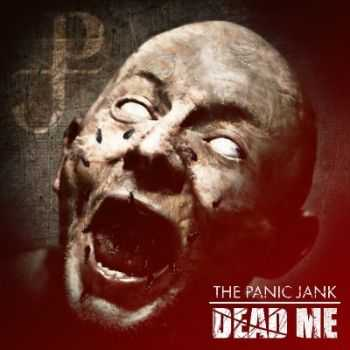 The Panic Jank - Dead Me [EP] (2012)