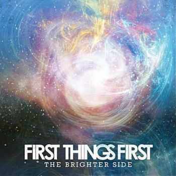 First Things First -  The Brighter Side (EP) (2011)