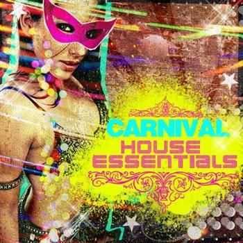 Carnival House Essentials (2012)