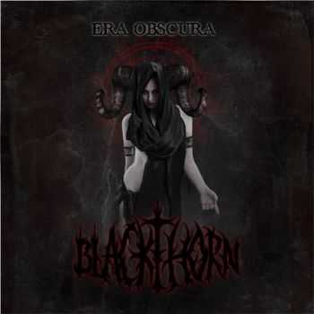 Blackthorn - Era Obscura (Single) (2012)