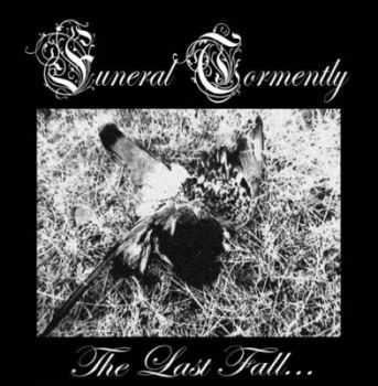Funeral Tormently - The Last Fall... [EP] (2012)