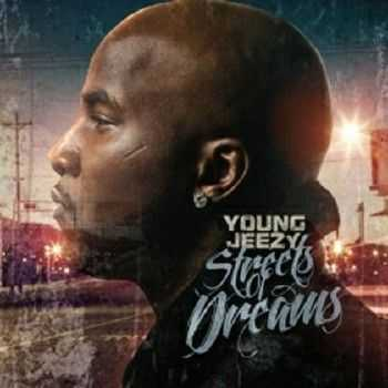 Young Jeezy – Street Of Dreams (2012)