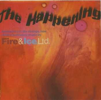 Fire And Ice Ltd - The Happening (1966)